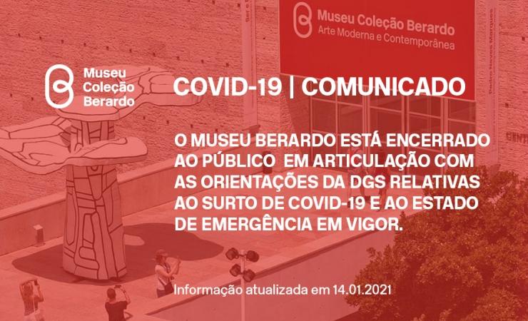 14 de janeiro 2020 | COVID-19: Museu Berardo encontra-se encerrado ao público devido ao estado de emergência em vigor no país