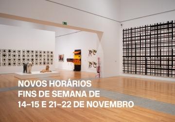 Novos horários nos fins de semana de 14–15 e 21–22 de novembro | Museu Coleção Berardo, Lisboa